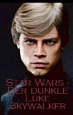 Star Wars - Der Dunkle Luke Skywalker by erdeanmond