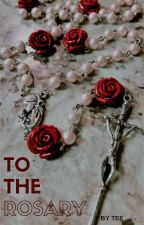 To The Rosary • Frerard by dasher-