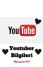 Youtuber Bilgileri by gencyazar16