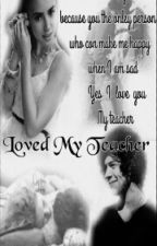 Loved My Teacher by sabahsayed12