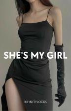 She's My Girl by fourlocks