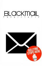 Blackmail ✉ by FangirlsFif