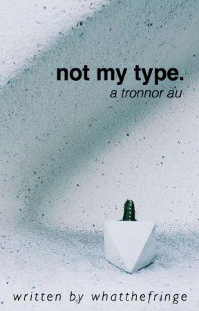 not my type by damnitsgettingdark
