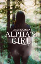 Alpha's Girl - tłumaczenie by Alekyna