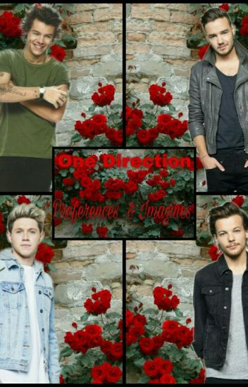 One Direction - Preferences & Imagine's
