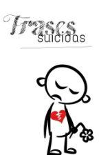 Frases suicidas by xKidrauhlGomezx