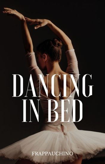 Dancing in Bed