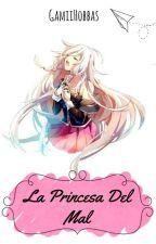 La Princesa Del Mal {Diabolik Lovers} by GamiiHobbas