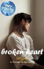 broken heart (a through his eyes fanfic) by Shiyuri