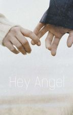 Hey Angel | H.S by angelxbaby