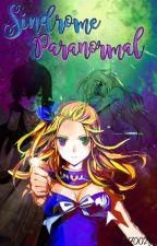 Síndrome paranormal - Fairy Tail ± a.u ± by raquel70023