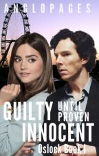 Guilty Until Proven Innocent (1) ✔︎ by AngloPages