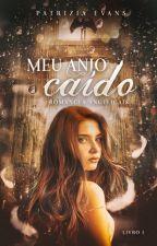 Meu Anjo Caído - Vol. 1 (Romances Angelicais) (DEGUSTAÇÃO) by PattriziaStella