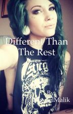 Different than the rest [COMPLETED]  by MassielMalik