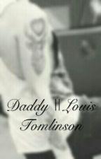 Daddy || Louis Tomlinson by sofy3000