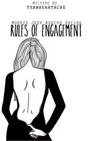 Rules of Engagement by TeaNHeartache