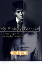My Biology Teacher by MaryPazSaucedoChvez