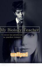 My Biology Teacher by MaryPazSaucedoChvez