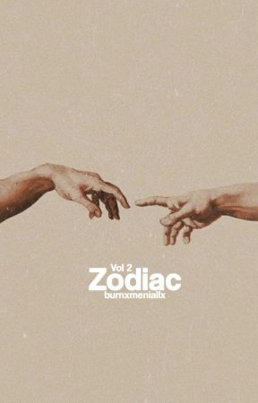 Zodiac Vol. 2 ✨ by -zaynxmalik