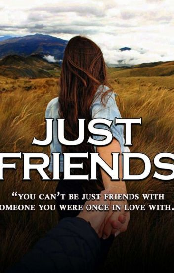 Just Friends |Finalizat|