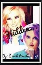 Hidden... by SarahLincoln