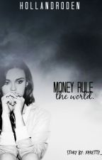 Money rule the world. by xpretty_
