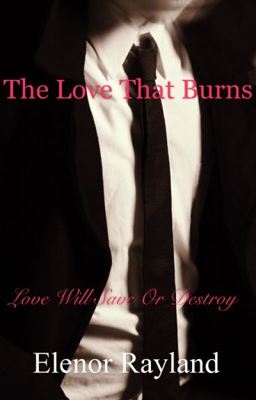 The love that burns