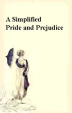 A Simplified Pride and Prejudice by IAmRemade