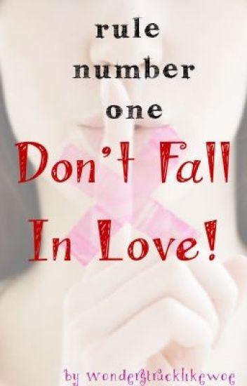 Rule 1 Dont Fall In Love Zee Wattpad