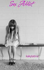 Sex addict by kakylatina