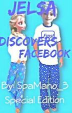 Jelsa Discovers Facebook by Taylor_333_msp