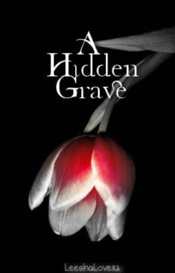 A Hidden Grave