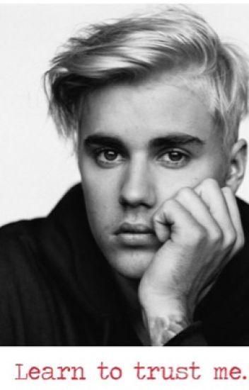 Learn to trust me  (Justin Bieber Werewolf) - Ambi❀ - Wattpad