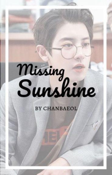 Missing Sunshine {Park Chanyeol}