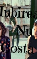 Iubirea Nu Costa Vol 1-2 by Madu_Izz25