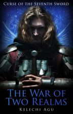 The War of Two Realms by DreamWriteKel