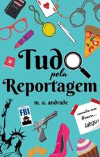 Tudo Pela Reportagem by MariaAAndrade