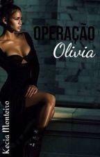 Operação Olivia by KMpayne56