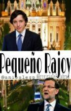 Pequeño Rajoy {NicolásxRajoy}[Yaoi](BL) by anibalesp