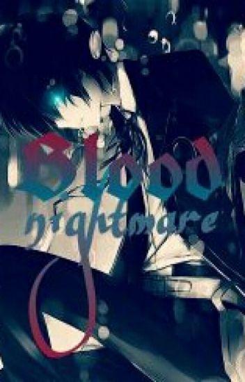 Blood nightmare || دماء النايتمير