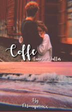 COFFE [1] *completa* by moonqueenxx