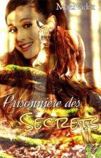 Prisonnière des Secrets by MaeNad01