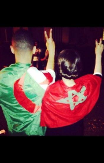 Une histoire de love  compliquer .. Entre une marocaine et un algérien