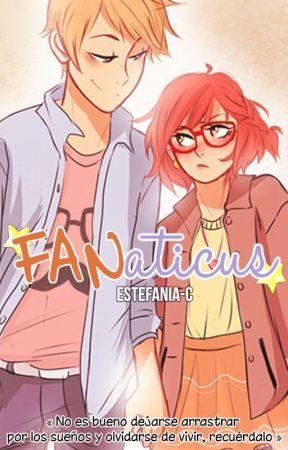 FANaticus [#1] [Editando] by Estefania-C