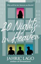 20 Nights in Heaven by JahricLago