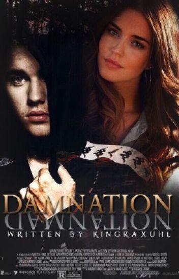 Damnation ➳ jb [COMPLETED]