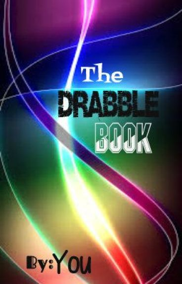 The Drabble Book! by coppertree
