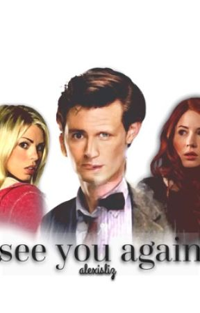 See you Again [ A Doctor Who One Shot ] by doctortenrose