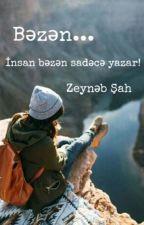 Bəzən... by ZeynebShah
