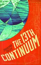 The 13th Continuum (Book 1: The Continuum Trilogy) by jenniferbrody